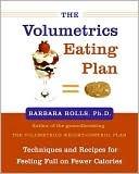 The Volumetrics Eating Plan by Barbara J. Rolls