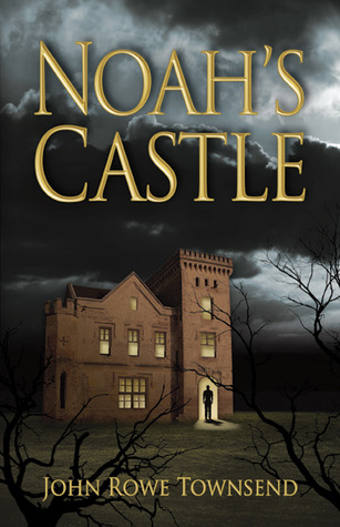 Image result for Noah's Castle by John Rowe Townsend