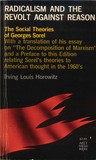 Radicalism and Revolt Against Reason: The Social Theories of Georges Sorel