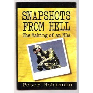 Snapshots From Hell The Making Of An Mba Pdf