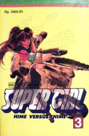 Super Girl Vol. 3 by Michiyo Akaishi
