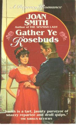 Ebook Gather Ye Rosebuds by Joan Smith read!