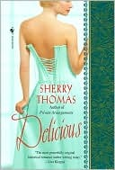 Delicious by Sherry Thomas