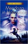 Mendoza in Hollywood