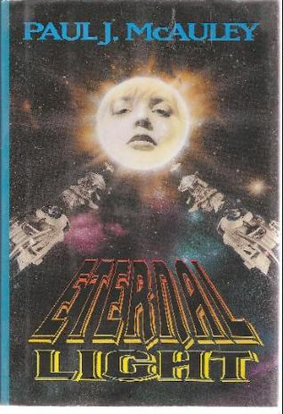 Eternal Light (Four Hundred Billion Stars, #3)
