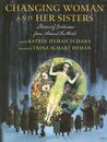 Changing Woman and Her Sisters: Stories of Goddesses from Around the World