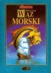 Wąż morski (Extraordinary Voyages, #49)