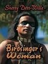 Birdsinger's Woman (Birdsinger, #1)
