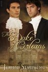 The Duke of Orleans by John Simpson