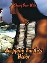 Snapping Turtle's Honor (Birdsinger, #2)