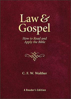 Law & Gospel by C.F.W. Walther