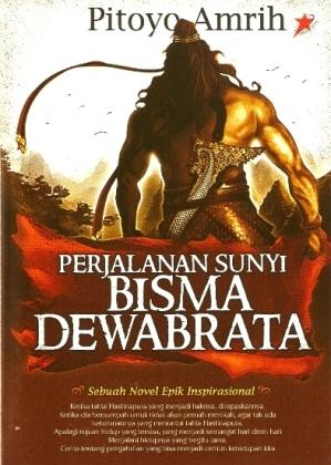 Perjalanan Sunyi Bisma Dewabrata (versi Buku)
