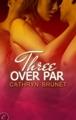 Three Over Par