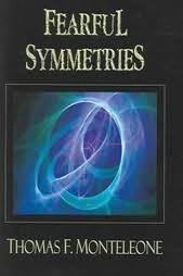 Fearful Symmetries