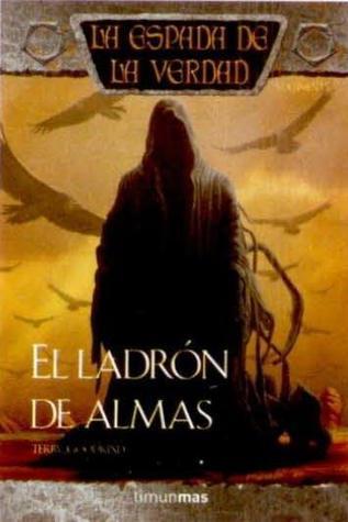 El Ladrón de Almas (La Espada de la Verdad, #15)