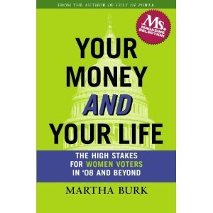 Your Money and Your Life by Martha Burk