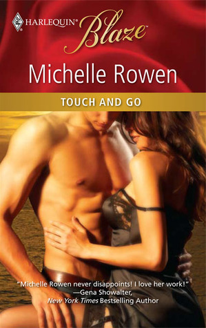 Touch and Go by Michelle Rowen