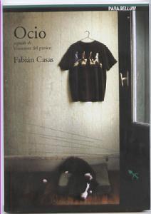 Ocio, seguido de Veteranos del pánico by Fabián Casas
