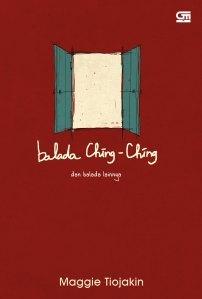 Balada Ching-Ching dan Balada Lainnya by Maggie Tiojakin