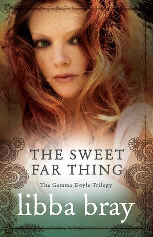 The Sweet Far Thing(Gemma Doyle 3)