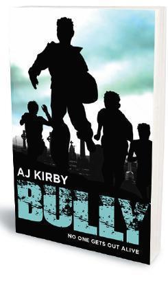 Bully by A.J. Kirby