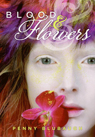 Blood  Flowers by Penny Blubaugh