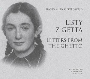 Listy Z Getta = Letters from the Ghetto