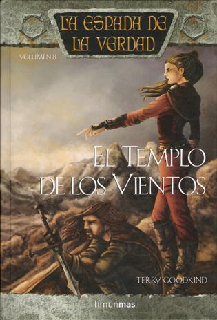 El Templo de los Vientos (La Espada de la Verdad, #8)