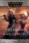 La Estirpe de Rahl el Oscuro (La Espada de la Verdad, #13)