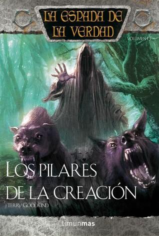 Los Pilares de la Creación (La Espada de la Verdad, #14)
