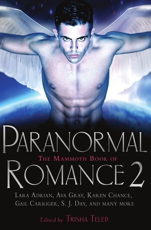 The Mammoth Book Of Paranormal Romance 2 by Trisha Telep