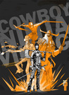 Cowboy Ninja Viking Volume 1 (Cowboy Ninja Viking, #1)