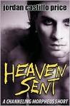 Heaven Sent by Jordan Castillo Price