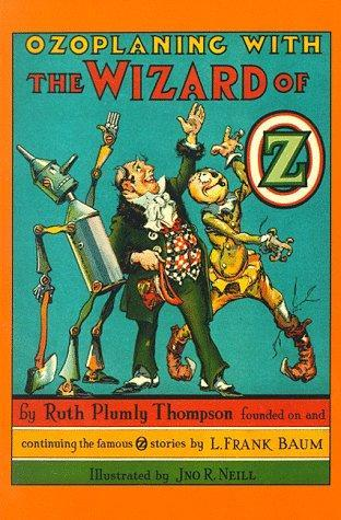 Ozoplaning with the wizard of oz by ruth plumly thompson 830277 fandeluxe Choice Image