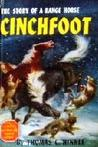 Cinchfoot the story of a range horse