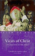 Vicars of Christ by Peter de Rosa