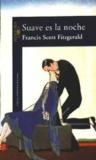 Suave es la noche by F. Scott Fitzgerald
