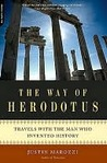 The Way of Herodotus by Justin Marozzi