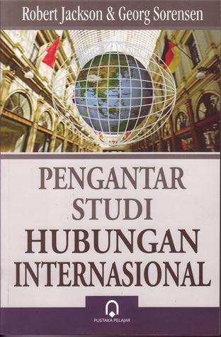 Pengantar Studi Hubungan Internasional By Robert Jackson