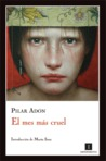 El mes más cruel by Pilar Adón