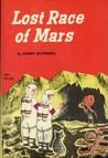 Lost Race of Mars