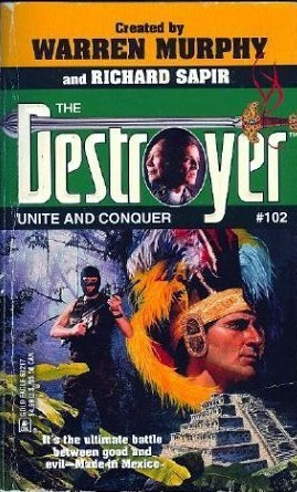 Unite and Conquer (The Destroyer, #102)