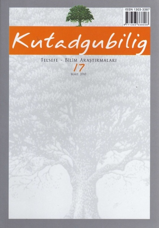 Ebook Kutadgubilig. Felsefe - Bilim Araştırmaları, s.17 (Journal of Philosophy - Science Research) by Ş. Teoman Duralı DOC!
