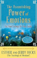 Ebook Astonishing Power of Emotions by Esther Hicks PDF!