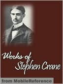 Works of Stephen Crane