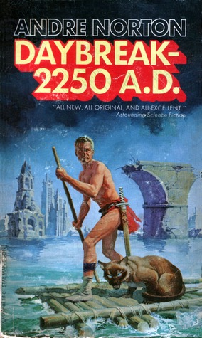 Daybreak 2250 A.D. by Andre Norton