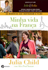 Minha vida na França by Julia Child