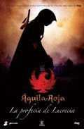 Águila roja -  La profecia de Lucrecia