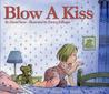 Blow A Kiss by David Seow
