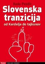 Slovenska tranzicija od Kardelja do tajkunov